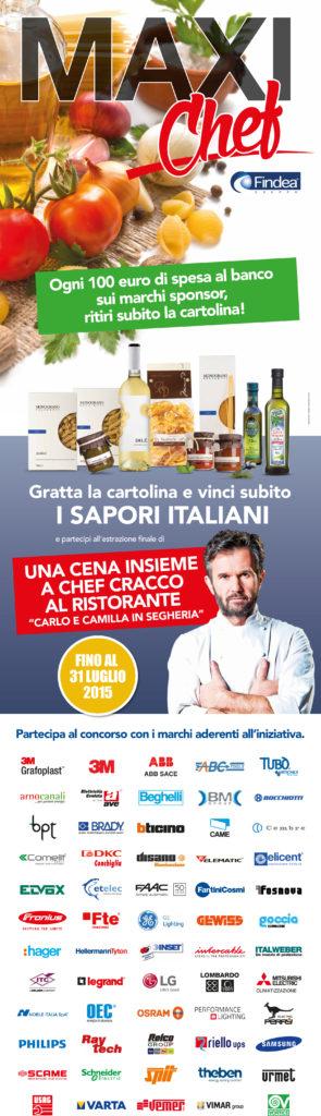 La promozione Maxi Chef è stata una delle prime delle promozioni pensate per i distributori (cortesia: Findea)